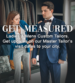 Get measured by our tailor visiting your city.