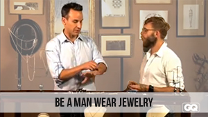 be a man wear jewelry