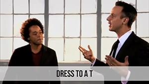 dress to a t