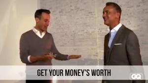 get your moneys worth